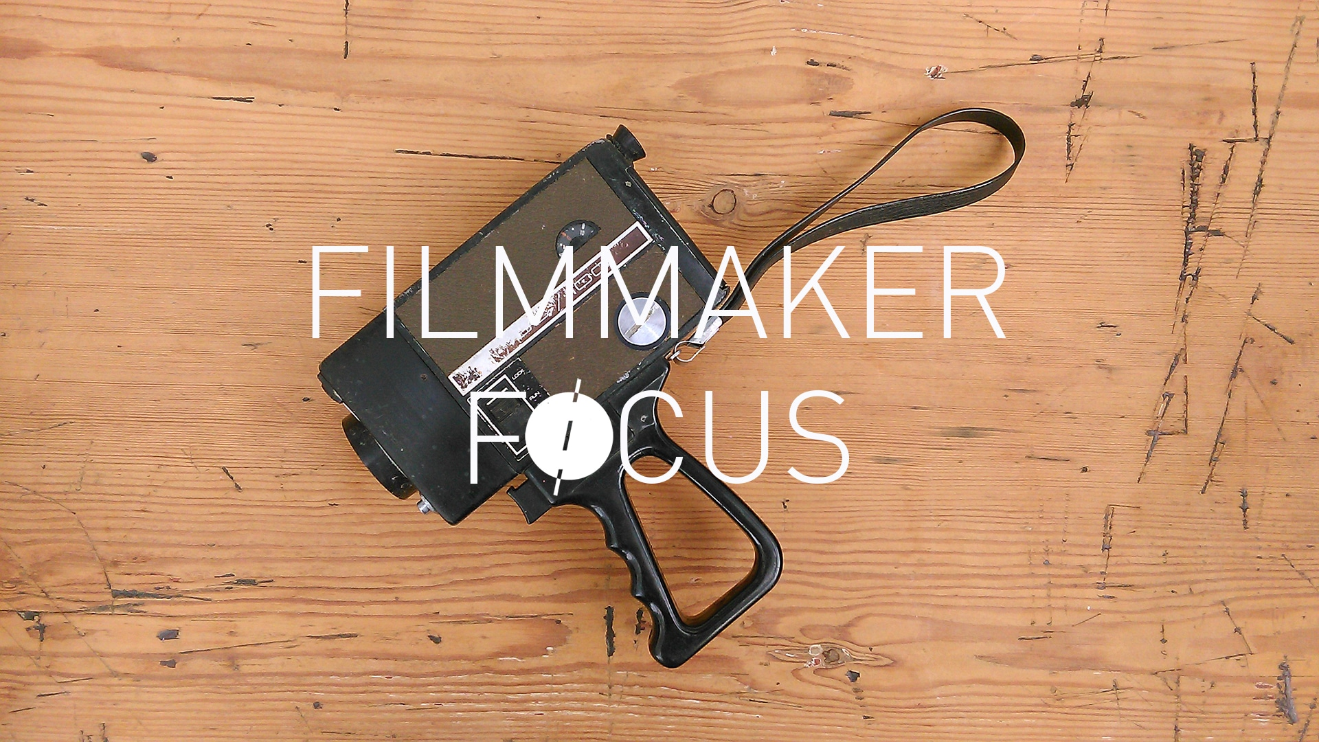 FILMMAKER FOCUS SOUND and VISION