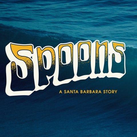 Spoons A Santa Barbara Story UK PREMIERE LS/FF 2019