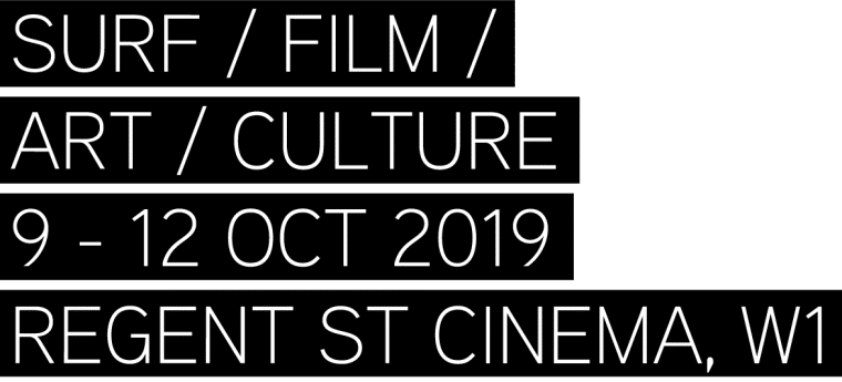Surf / Film / Art / Culture 9 - 12 Oct 2019 Regent St Cinema, W1
